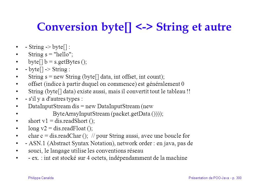 Conversion byte[] <-> String et autre